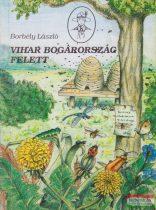 Borbély László - Vihar Bogárország felett