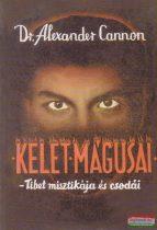 Dr. Alexander Cannon - Kelet mágusai - Tibet misztikája és csodái