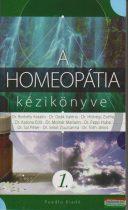 Borbély, Deák, Hídvégi, Katona, Molnár, Papp - A homeopátia kézikönyve I.