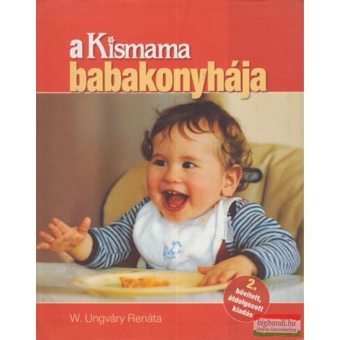 W. Ungváry Renáta - A Kismama babakonyhája