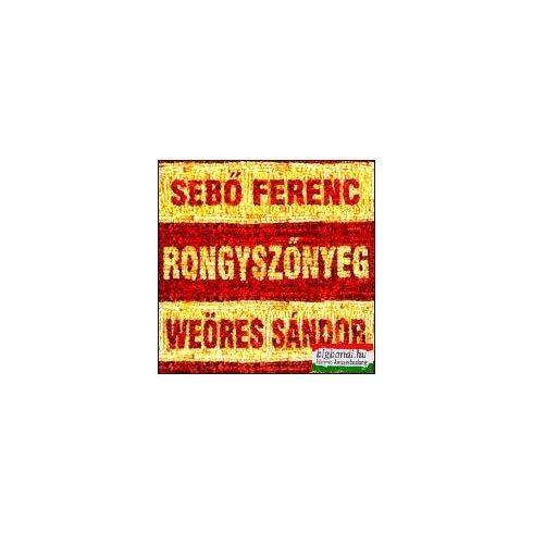 Sebő Ferenc - Weöres Sándor: Rongyszőnyeg CD