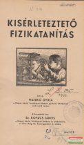Matzkó Gyula - Kísérleteztető fizikatanítás