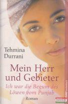 Tehmina Durrani - Mein Herr und Gebieter