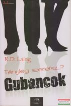 Ronald David Laing - Tényleg szeretsz...? / Gubancok