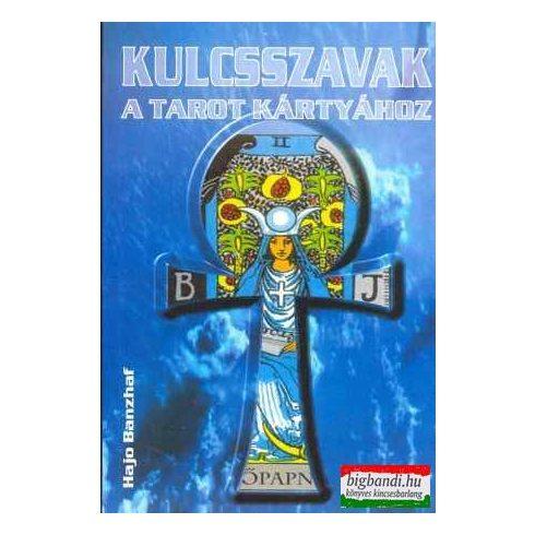 Hajo Banzhaf - Kulcsszavak a tarot kártyához