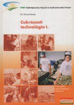 Dr. Dunszt Károly  - Cukrászati technológia I.