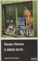 Georges Simenon- A sárga kutya / A Saint-Fiacre-ügy / Maigret és a bolond öregasszony