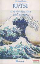 F.E. Eckard Strohm - Kuatsu - Az újraélesztés titkos ázsiai művészete