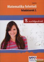 Balogh Erika - Matematika felvételi feladatsorok 2. - 8. osztályosoknak