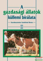 Gottfried Brem - A gazdasági állatok küllemi bírálata