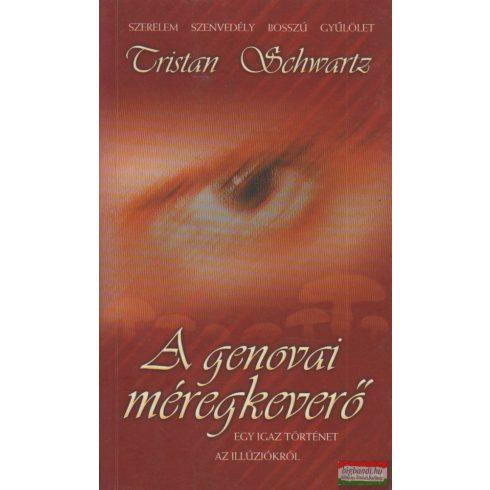 Tristan Schwartz - A genovai méregkeverő