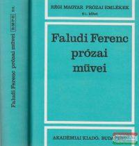 Faludi Ferenc prózai művei I-II.