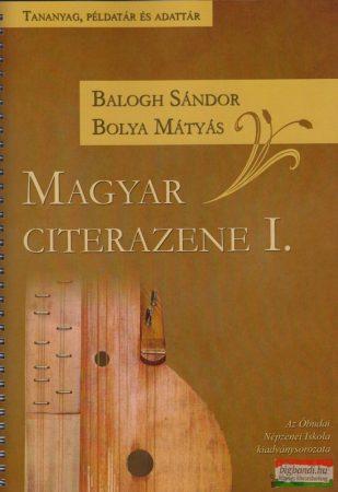 Balogh Sándor - Bolya Mátyás - Magyar citerazene I-II.