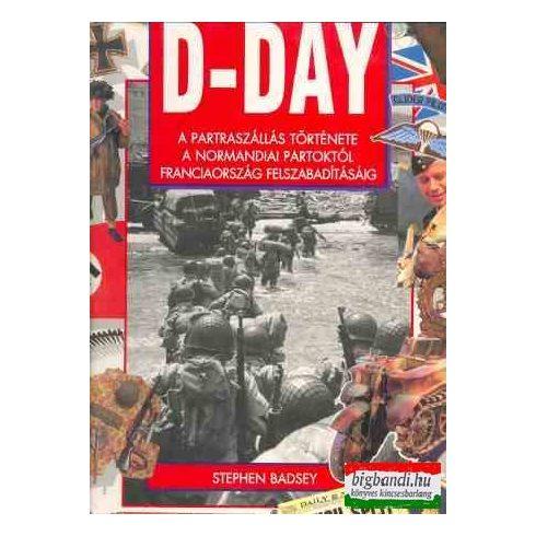 D-Day - a partraszállás története