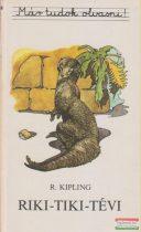 Rudyard Kipling - Riki-tiki-tévi