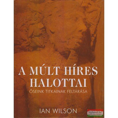 Ian Wilson - A múlt híres halottai