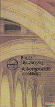 Borisz Uszpenszkij - A kompozíció poétikája