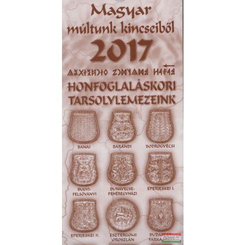 Magyar múltunk kincseiből - Honfoglaláskori tarsolylemezeink 2017-2018 naptár
