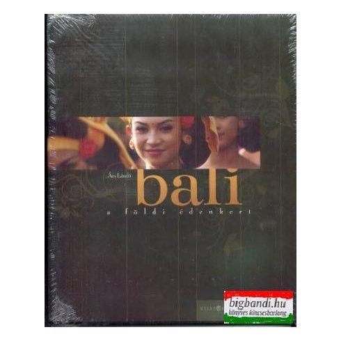 Bali - a földi édenkert