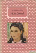 A mi lányunk (pöttyös könyvek)