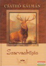 Csathó Kálmán - Szarvasbőgés
