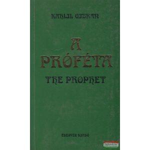 Kahlil Gibran - A próféta / The Prophet