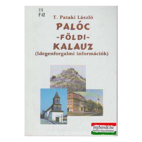 Palóc - földi - kalauz (idegenforgalmi információk)