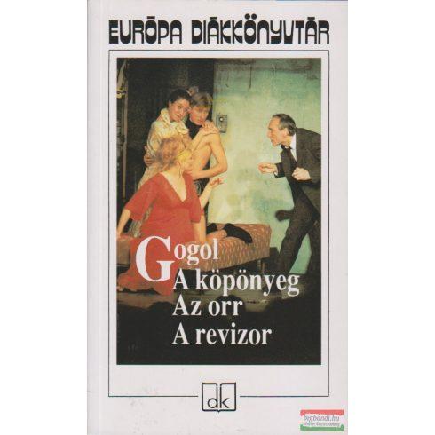 Gogol - A köpönyeg, Az orr, A revizor