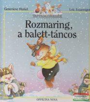 Geneviéve Huriet, Loic Jouannigot - Rozmaring, a balett-táncos
