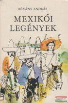 Dékány András - Mexikói legények