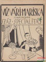Vízvári Mariska szakácskönyve - Száz specialitás