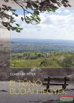 Szablyár Péter - Eltűnő Budai hegyek