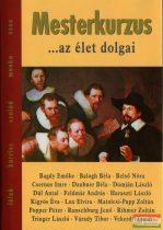 Zsolnai Margit szerk. - Mesterkurzus - ...az élet dolgai