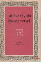 Juhász Gyula összes versei