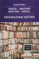 Szociológiai szótár (angol-magyar - magyar-angol)