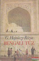 G. Hajnóczy Rózsa - Bengáli tűz
