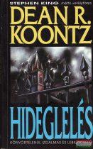 Dean R. Koontz - Hideglelés