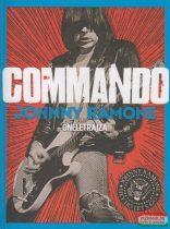 John Cafiero - Commando - Johnny Ramone önéletrajza