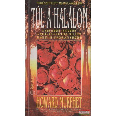 Howard Murphet - Túl a halálon