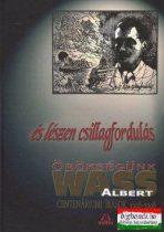 És lészen csillagfordulás - örökségünk Wass Albert