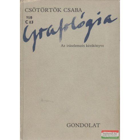 Csötörtök Csaba - Grafológia - Az íráselemzés kézikönyve