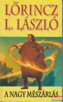 Lőrincz L. László - A nagy mészárlás
