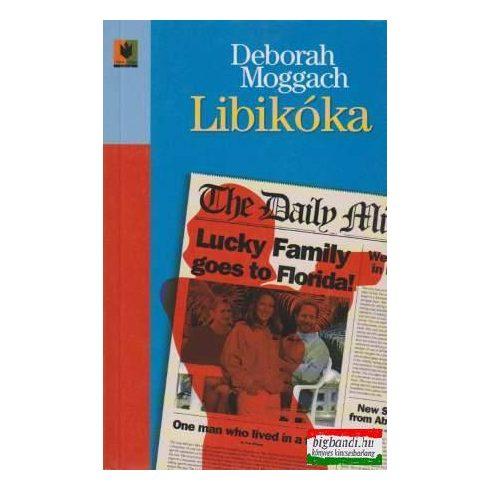 Deborah Moggach - Libikóka