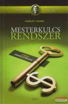 Charles F. Haanel - Mesterkulcs rendszer - 24 hetes gyakorlati program