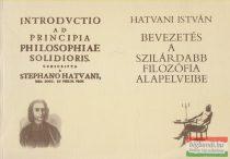 Hatvani István - Bevezetés a szilárdabb filozófia alapelveibe