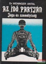 Dr. Weninger Antal - Az idő partján - Jóga és személyiség