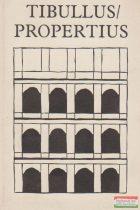 Tibullus és Propertius összes költeményei