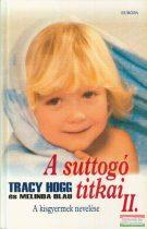 A suttogó titkai II. - A kisgyermek nevelése