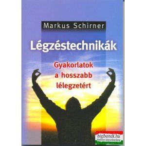 Markus Schirner - Légzéstechnikák