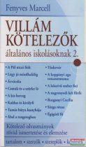 Fenyves Marcell - Villám kötelezők általános iskolásoknak 2.